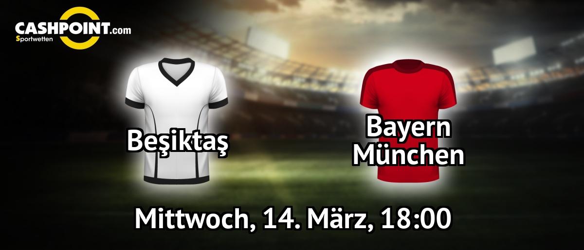 Rückspiel Bayern Besiktas